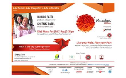 "KitabKhana and Junoon - A stage for Theatre invite you for ""Like Father, Like Daughter"" by Shernaz Patel & Burjor Patel on 21st August ,2015"