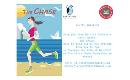 "Book Reading -  Mythili Zatakia Debut Novel ""The Chase"" on 19th May, 2015 at 6:00pm"