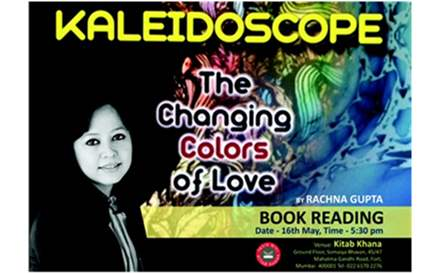 "KitabKhana invite you for the Book Reading of Ms Rachna Gupta - "" Kaleidoscope: The Changing Colors of Love"" on 16th May, 2015"